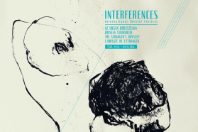 Festivalul Internațional de Teatru Interferențe 2016