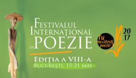 Festivalul Internațional de Poezie București, la a VIII-a ediție