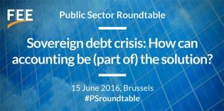 Bruxelles: masă rotundă pentru sectorul public – criza datoriei de stat – cum poate contabilitatea să fie o parte a soluției?