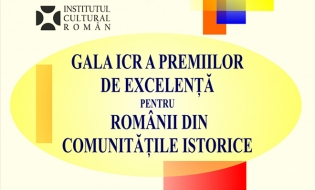 Gala Premiilor de Excelență pentru Românii din Comunitățile Istorice, la a II-a ediție