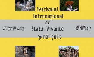 Festivalul Internațional de Statui Vivante, la a VII-a ediție