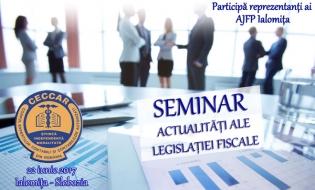 CECCAR Ialomița: Actualități ale legislației fiscale