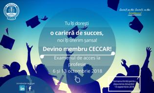 Tu îți dorești o carieră de succes, noi îți oferim șansa! Devino membru CECCAR! Examenul de acces la profesie: 6 și 13 octombrie 2018