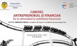 Miercuri, 18 martie: Carusel antreprenorial și financiar – De la adrenalină la stabilitate financiară, eveniment dedicat oamenilor de afaceri brăileni