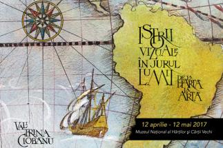 Hărți cu parfum de legendă, expuse la Muzeul Național al Hărților și Cărții Vechi