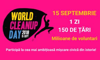 World Cleanup Day. Un milion de români sunt așteptați să participe la cea mai mare mișcare civică de ecologizare pe Glob