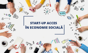 Proiectul START-UP ACCES ÎN ECONOMIE SOCIALĂ continuă!