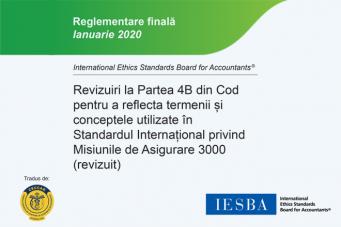 Reglementare finală IESBA: Revizuiri la Partea 4B din Cod, tradusă de CECCAR în limba română
