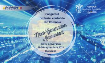 Septembrie aduce cel mai important eveniment de contabilitate, fiscalitate și business al CECCAR: Congresul profesiei contabile din România