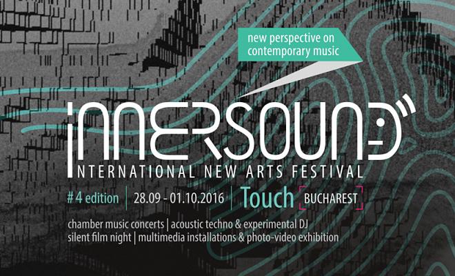 Concerte dedicate muzicii clasice și contemporane, instalații multimedia și workshopuri, la Innersound New Arts Festival