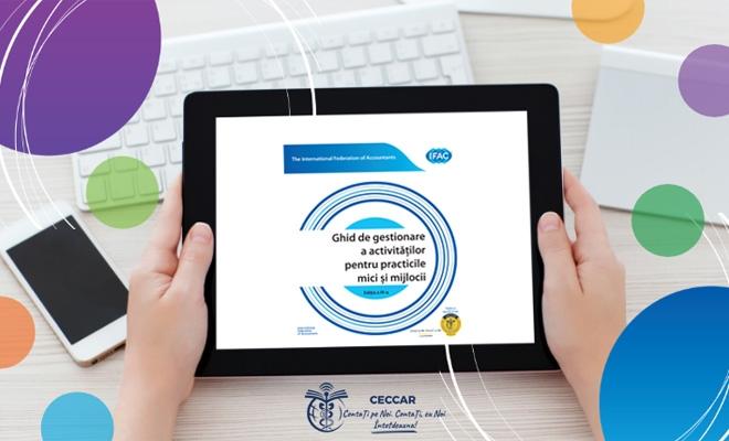 Un nou instrument pentru îmbunătățirea calității serviciilor oferite de profesioniștii contabili, în interes public, disponibil acum în limba română: Ghidul de gestionare a activităților pentru practicile mici și mijlocii, ediția a IV-a, elaborat de IFAC
