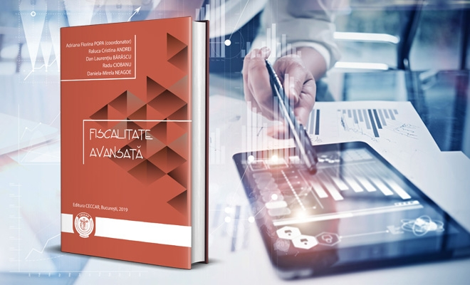 Fiscalitate avansată – o nouă publicație de interes pentru stagiarii CECCAR, disponibilă la filialele Corpului din întreaga țară