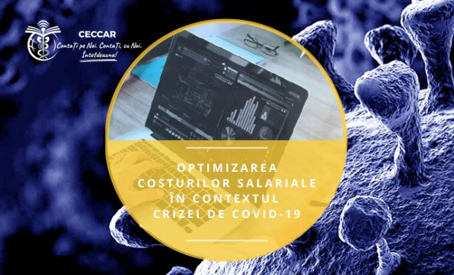 Optimizarea costurilor salariale în contextul crizei de COVID-19, un nou ghid util angajatorilor din România, publicat de CECCAR