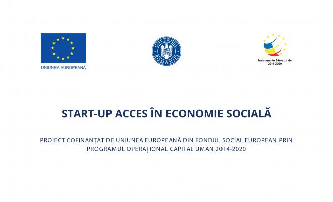 Proiectul START-UP ACCES ÎN ECONOMIE SOCIALĂ: O nouă perioadă de depunere a dosarelor de înscriere pentru regiunea Sud-Muntenia!
