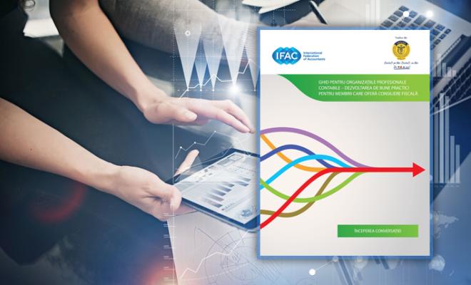 Ghidul de bune practici elaborat de IFAC pentru membrii care oferă consiliere fiscală, disponibil în limba română