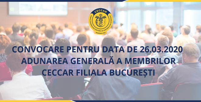 Convocare pentru data de 26.03.2020 - Adunarea Generală a membrilor CECCAR Filiala București